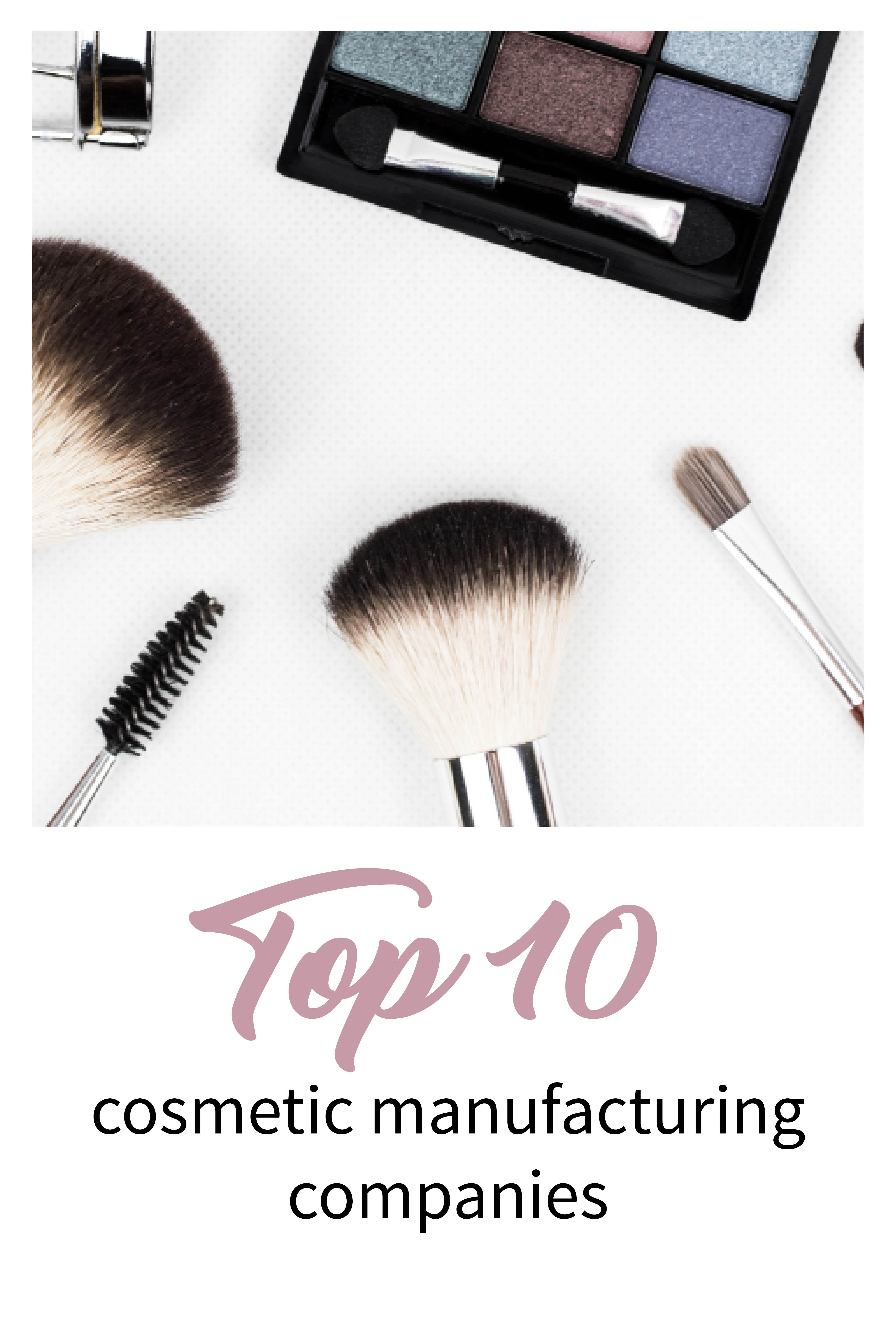 Top Cosmetic Manufacturing Companies List