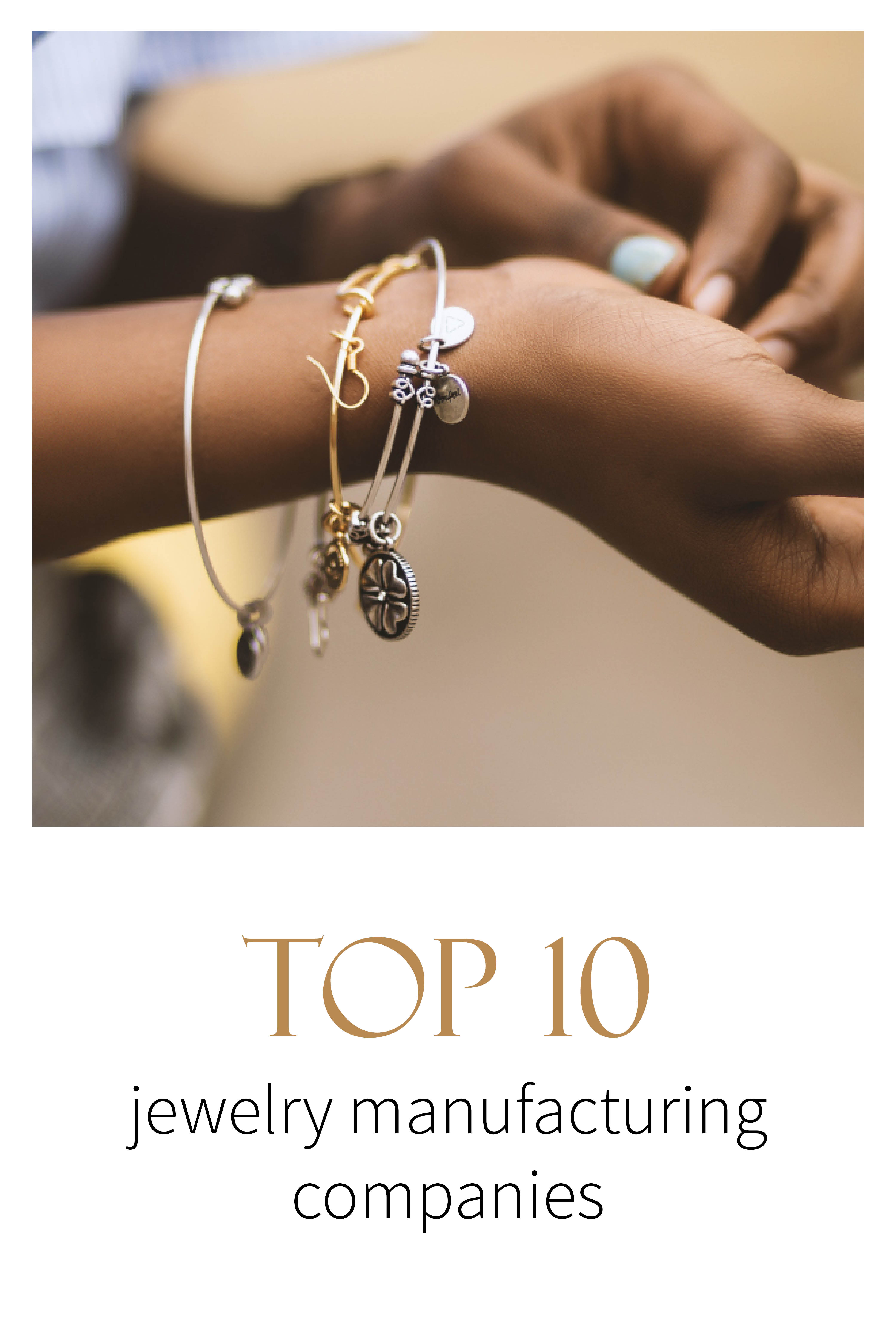 Top Jewelry Manufacturing Companies List